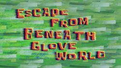 Escape from Glove World